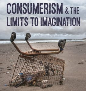 consumerism and the limits